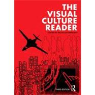The Visual Culture Reader by Mirzoeff; Nicholas, 9780415782623