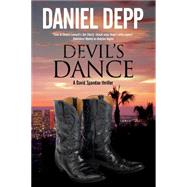 Devil's Dance: A Hollywood-based David Spandau Thriller by Depp, Daniel, 9780727872623