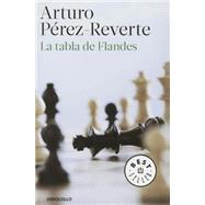 La tabla de Flandes by Perez-Reverte, Arturo, 9788484502623