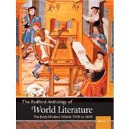 The Bedford Anthology of World Literature Book 3 The Early
