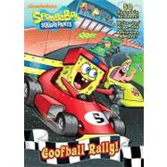 Goofball Rally! (SpongeBob SquarePants) by Golden Books Publishing Company; Moore, Harry, 9780375872624
