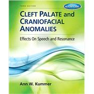 Cleft Palate & Craniofacial Anomalies (Book Only) by Kummer, Ann W., 9781133732624