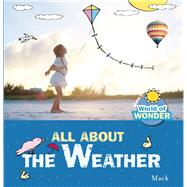 All About the Weather by van Gageldonk, Mack, 9781605372624