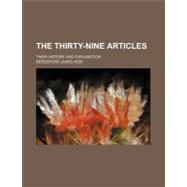 The Thirty-nine Articles by Kidd, Beresford James, 9780217902625
