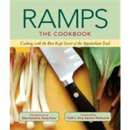 Ramps : Cooking with the Best Kept Secret of the Appalachian Trail by St. Lynn's Press; Gray, Todd C.; Facemire, Glen, Jr., 9780983272625