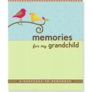 Memories for My Grandchild by Zenkel, Suzanne, 9781441302625