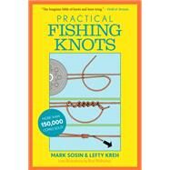 Practical Fishing Knots by Kreh, Lefty; Sosin, Mark, 9781493022625