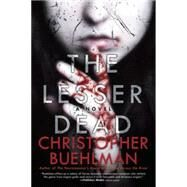 The Lesser Dead by Buehlman, Christopher, 9780425272626