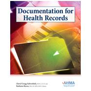 Documentation for Health Records by AHIMA, 9781584262626