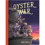 Oyster War by Towle, Ben, 9781620102626