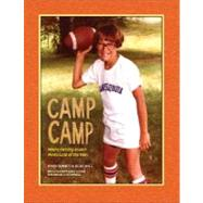 Camp Camp : Where Fantasy Island Meets Lord of the Flies by BENNETT, ROGERSHELL, JULES, 9780307382627