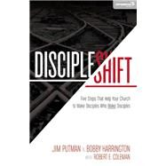 DiscipleShift by Putman, Jim; Harrington, Bobby; Coleman, Robert E. (CON), 9780310492627