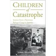 Children of Catastrophe by Kanj, Jamal, 9781859642627