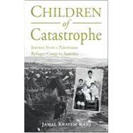 Children of Catastrophe by Kanj, Jamal, 9781859642627