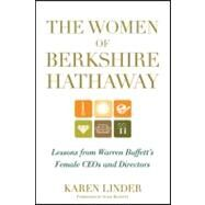 The Women of Berkshire Hathaway Lessons from Warren Buffett's Female CEOs and Directors