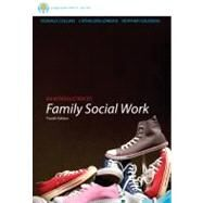 Brooks/Cole Empowerment Series: An Introduction to Family Social Work by Collins, Donald; Jordan, Catheleen; Coleman, Heather, 9781133312628
