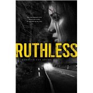 Ruthless by Adams, Carolyn Lee, 9781481422628