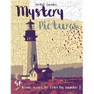 Mystery Pictures 46 Iconic Scenes to Color by Number by Lundie, Isobel, 9781911242628