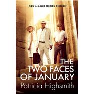 The Two Faces of January by Highsmith, Patricia, 9780802122629