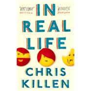 In Real Life by Killen, Chris, 9781847672629