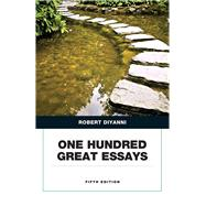 One Hundred Great Essays (Penguin Academic Series) by DiYanni, Robert J., 9780321872630