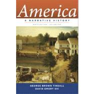 America Vol. 1 : A Narrative History by TINDALL,GEORGE B., 9780393912630