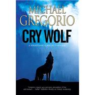 Cry Wolf by Gregorio, Michael, 9780727872630