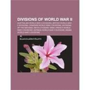 Divisions of World War II by , 9781156442630