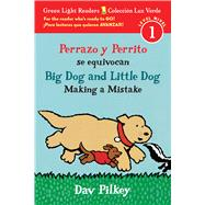 Perrazo y Perrito se equivocan/ Big Dog and Little Dog Making a Mistake by Pilkey, Dav, 9781328702630