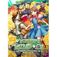 The Wonderful Wizard of Oz and the Marvelous Land of Oz by Baum, L. Frank; Sison, Kriss, 9781626922631