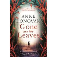 Gone Are the Leaves by Donovan, Anne, 9781782112631