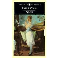 Nana by Zola, Emile; Holden, George; Holden, George, 9780140442632