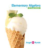 Elementary Algebra For College Students Plus NEW MyMathLab with Pearson eText -- Access Card Package by Angel, Allen R.; Runde, Dennis C., 9780321922632