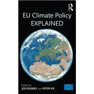 EU Climate Policy Explained by Delbeke; Jos, 9789279482632
