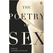 The Poetry of Sex by Hannah, Sophie, 9780241962633