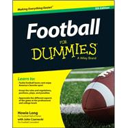 Football for Dummies by Long, Howie; Czarnecki, John, 9781119022633