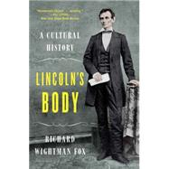 Lincoln's Body by Fox, Richard Wightman, 9780393352634