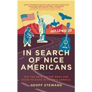 In Search of Nice Americans by Steward, Geoff, 9781785902635