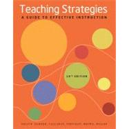 Teaching Strategies A Guide to Effective Instruction by Orlich, Donald C.; Harder, Robert J.; Callahan, Richard C.; Trevisan, Michael S.; Brown, Abbie H., 9781111832636