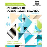 Scutchfield and Keck's Principles of Public Health Practice by Erwin, Paul C; Brownson, Ross C., 9781285182636