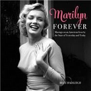 Marilyn Forever by Hadleigh, Boze, 9781630762636