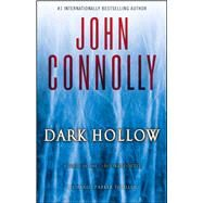 Dark Hollow by Connolly, John, 9781501122637