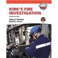 Kirk's Fire Investigation by De Haan, John D.; Icove, David J., Ph.D., PE, 9780135082638