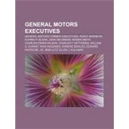 General Motors Executives by , 9781156772638