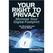 Your Right to Privacy by Bronskill, Jim; McKie, David, 9781770402638