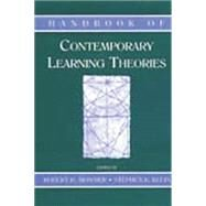 Handbook of Contemporary Learning Theories by Mowrer,Robert R., 9781138012639