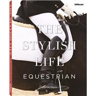 The Stylish Life: Equestrian by Moon, Vicky, 9783832732639