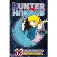 Hunter x Hunter, Vol. 33 by Togashi, Yoshihiro, 9781421592640
