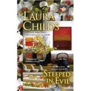 Steeped in Evil by Childs, Laura, 9780425252642