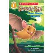 Biggety Bat: Chow Down, Biggety! (Scholastic Reader, Level 1) by Ingalls, Ann; Zenz, Aaron, 9780545662642
